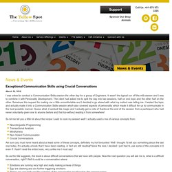 Exceptional Communication Skills Using Crucial Conversations