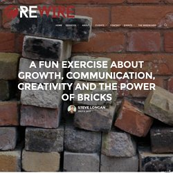 A Fun Exercise About Growth, Communication, Creativity And The Power Of Bricks
