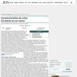 Communication de crise : Ça passe ou ça casse