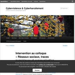 Intervention au colloque «Réseaux sociaux, traces numériques et communication électronique», Le Havre, 6-8 juin 2018
