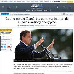 Guerre contre Daech : la communication de Nicolas Sarkozy décryptée