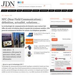 NFC (Near Field Communication) : définition, actualité, solutions...