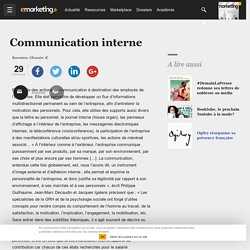Définition Communication interne - Le glossaire Emarketing.fr