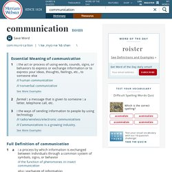 Definition of Communication by Merriam-Webster