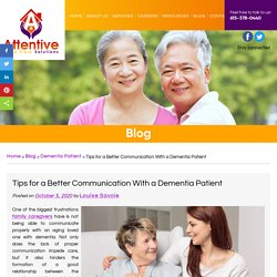 Tips for a Better Communication With a Dementia Patient