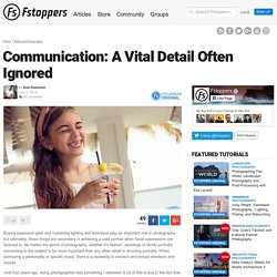 Communication: A Vital Detail Often Ignored