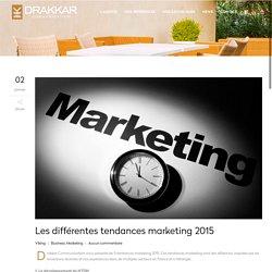 Les différentes tendances marketing 2015