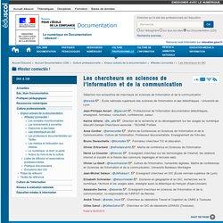 Les chercheurs en sciences de l'information et de la communication — Documentation (CDI)