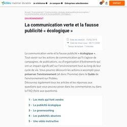 La communication verte et la fausse publicité « écologique »