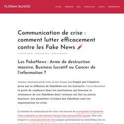 Communication de crise : comment lutter efficacement contre les Fake News □