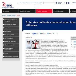 Créer des outils de communication interne efficaces