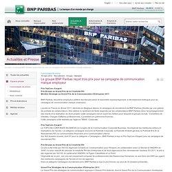 Le groupe BNP Paribas reçoit trois prix pour sa campagne de communication marque employeur