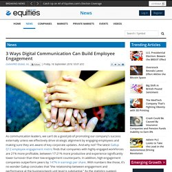 3 Ways Digital Communication Can Build Employee Engagement