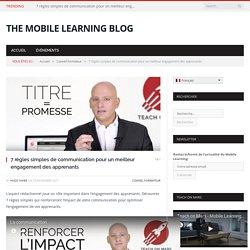 7 règles simples de communication pour un meilleur engagement des apprenants - Le blog du Mobile Learning