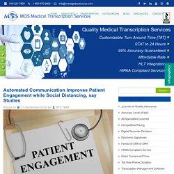 Automated Communication improve Patient Engagement