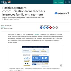 Positive, frequent communication from teachers improves family engagement