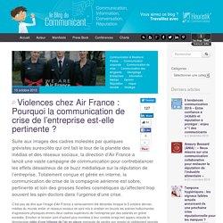Violences chez Air France : Pourquoi la communication de crise de l'entreprise est-elle pertinente