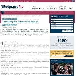 9 conseils pour réussir votre plan de communication - Création d'entreprise - Studyrama Pro