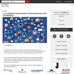 « La communication externe, un rôle essentiel pour l'entreprise. » / Actualités - Monde Economique