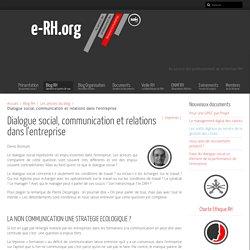 Dialogue social, communication et relations dans l'entreprise