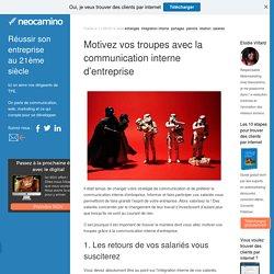 Motivez vos troupes avec la communication interne d'entreprise par Neocamino