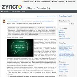 Avantages de la communication interne2.0 Zyncro Blog France: le blog de l'Entreprise 2.0
