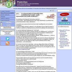 Point.Doc - La communication et l'information dans un établissement scolaire : quelle harmonisation pour quelle architecture ?