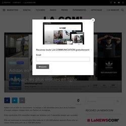Adidas en tête du classement des marques les plus visibles en ligne - La Communication - Stratégies Marketing, Médias, Digital, RP, Événementiel