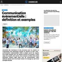 Communication événementielle : définition et exemples