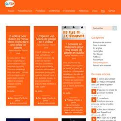 Le blog de la prise de parole en public - Formation communication orale et animation d'événements