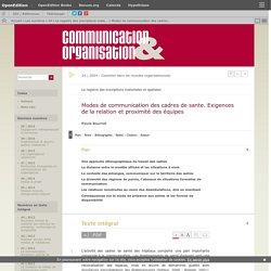 Modes de communication des cadres de sante. Exigences de la relation et proximité des équipes