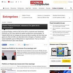 Fusion Publicis et Omnicom, leader mondial de la communication