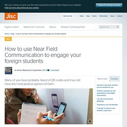 How to use Near Field Communication to engage your foreign students