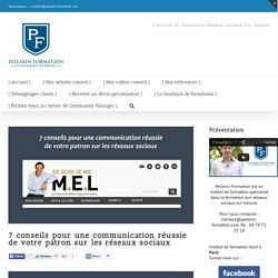 7 conseils pour une communication réussie de votre patron sur les réseaux sociaux