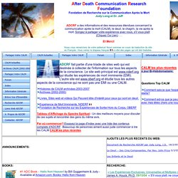 Site: AFTER DEATH COMMUNICATION RESEARCH FOUNDATION (ADCRF)