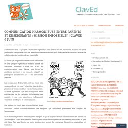 Communication harmonieuse entre parents et enseignants : mission impossible?