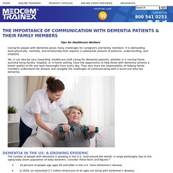 The Importance Of Communication With Dementia Patients & Their Family Members