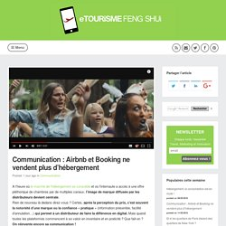 Communication : Airbnb et Booking ne vendent plus d'hébergement (Communication)