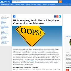 HR Managers, Avoid These 3 Employee Communication Mistakes - HumanResources.Answers.com