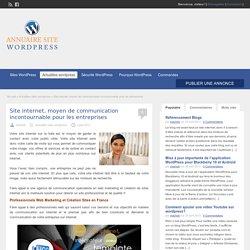Site internet, moyen de communication incontournable pour les entreprises - annuaire-sites-wordpress