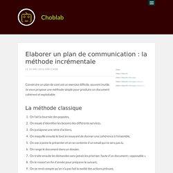 Elaborer un plan de communication : la méthode incrémentale