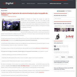 LeDigital.fr » Blog Archive Redbull réalise l'opération de communication la plus incroyable de l'histoire ! » LeDigital.fr
