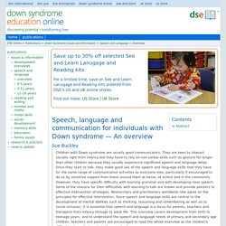 Speech, language and communication for individuals with Down syndrome — An overview