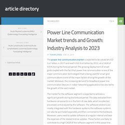 Power Line Communication Market trends and Growth: Industry Analysis to 2023