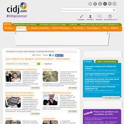 Liste des métiers dans le secteur Communication - Information - orientation et études