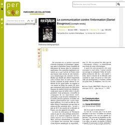 La communication contre l'information (Daniel Bougnoux)