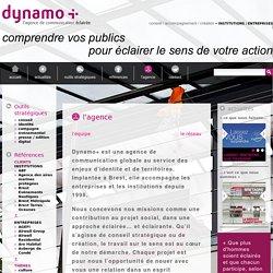 Dynamo+ agence conseil en communication globale au service des stratégies des entreprises et des institutions
