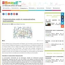 Communication orale et communication instrumentée