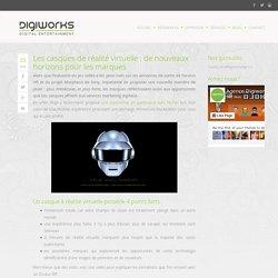 Les casques de réalité virtuelle : de nouveaux horizons pour les marques - L'essentiel de la communication interactive et du marketing digital