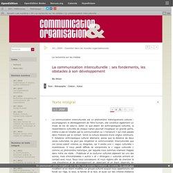 La communication interculturelle: ses fondements, les obstacles à son développement